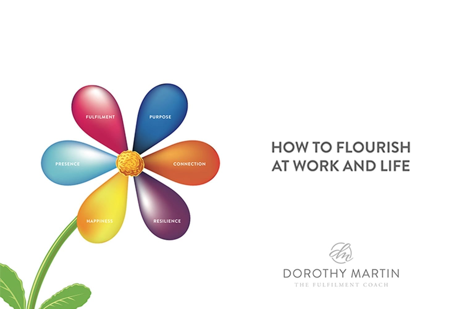 How to flourish at work and life?